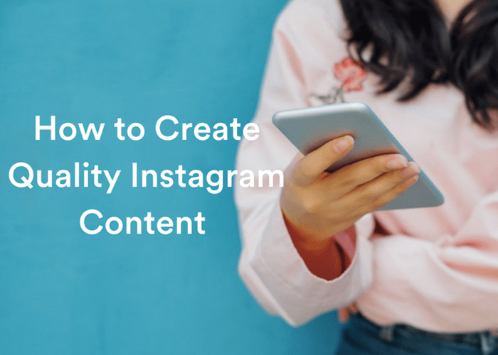 quality content on instagram make your brand more popular