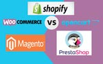 Shopify vs Magento vs Prestashop vs Woocommerce vs OpenCart