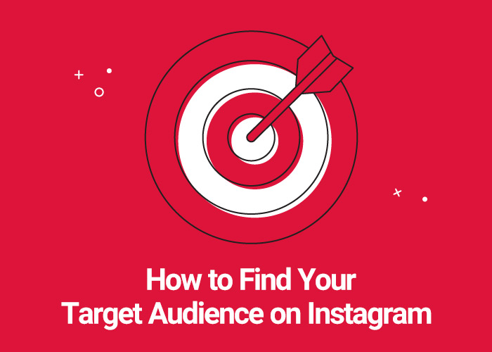 How to Find Your Target Audience on Instagram