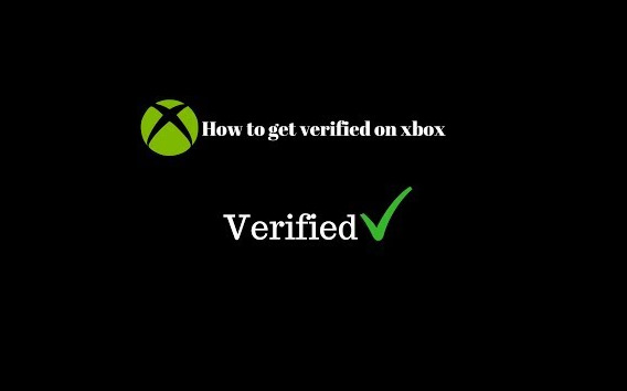 How To Get Verified On Xbox? The green checkmark