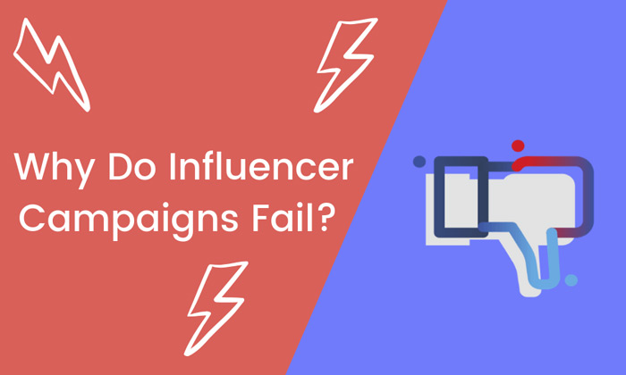 Why is your brand failing at influencer marketing?